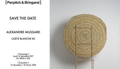 Exposition Alexandre Mussard : Carte blanche #5