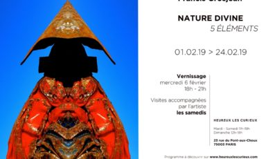 NATURE DIVINITY – Francis Grosjean @ Heureux les Curieux – Mars 2019